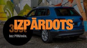 Izpārdots! VW Tiguan bez ilgtermiņa saistībām